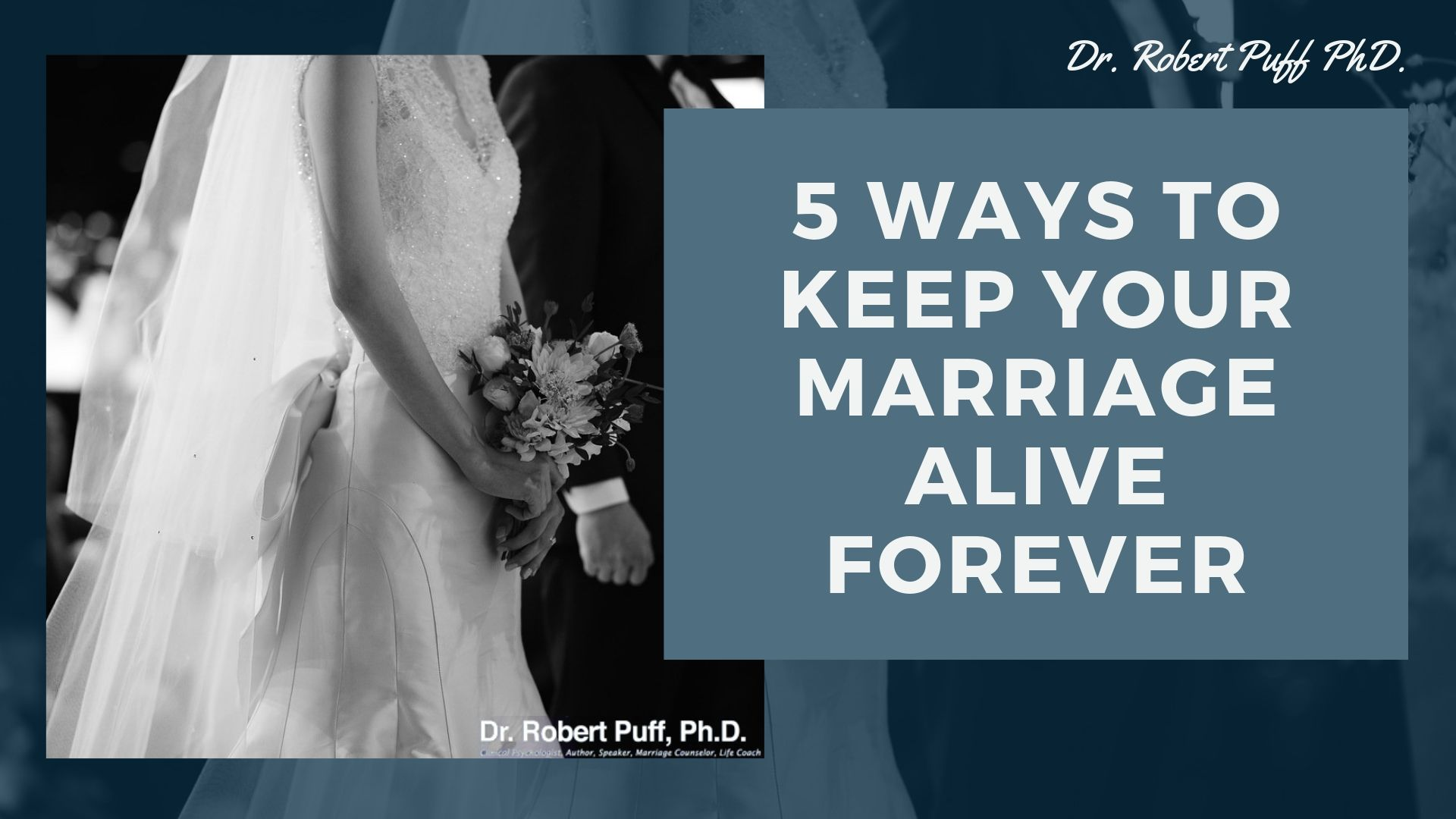 5 Ways To Keep Your Marriage Alive Forever