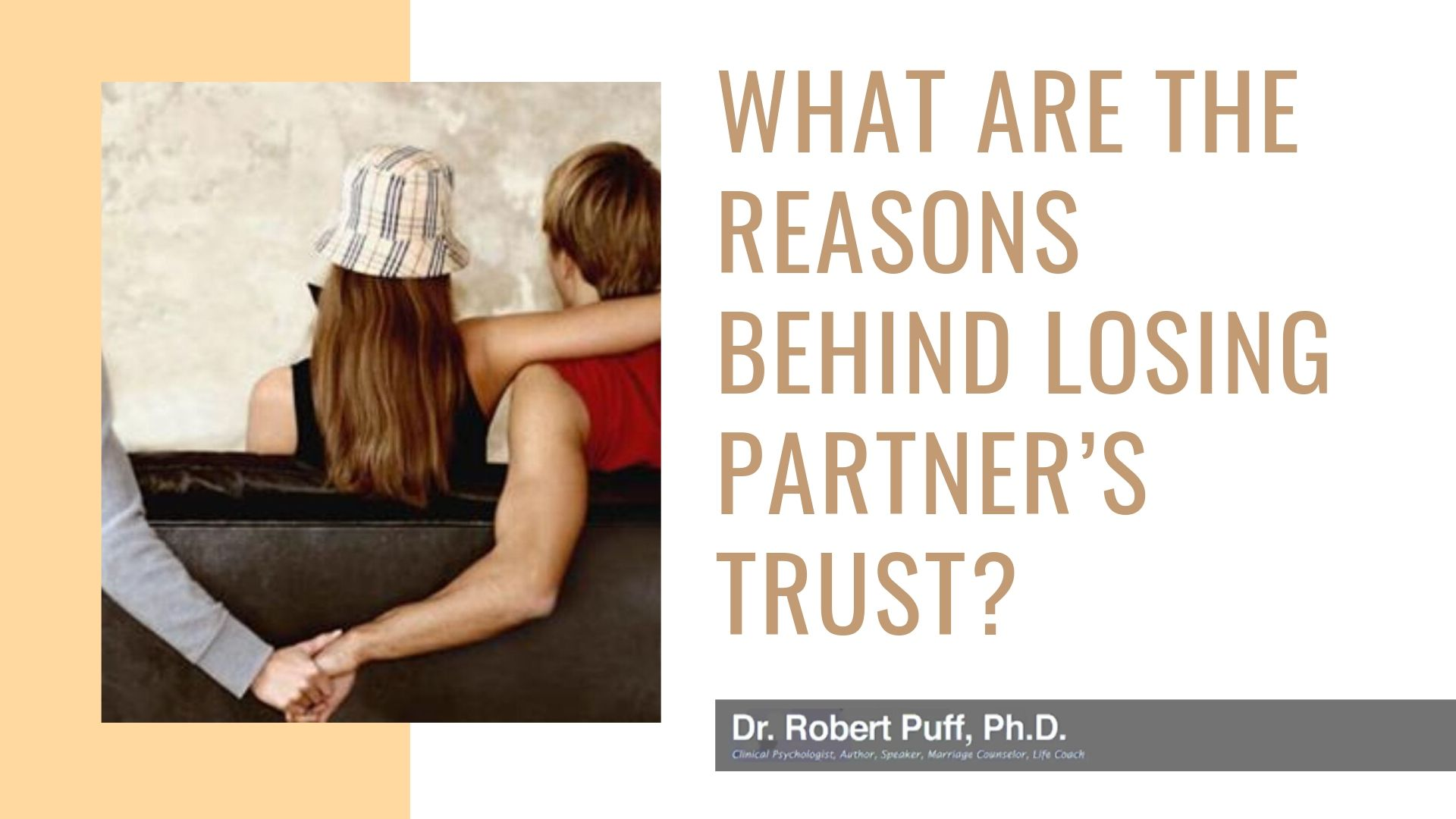 What Are The Reasons Behind Losing Partner's Trust