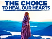 The Choice to Heal Our Hearts