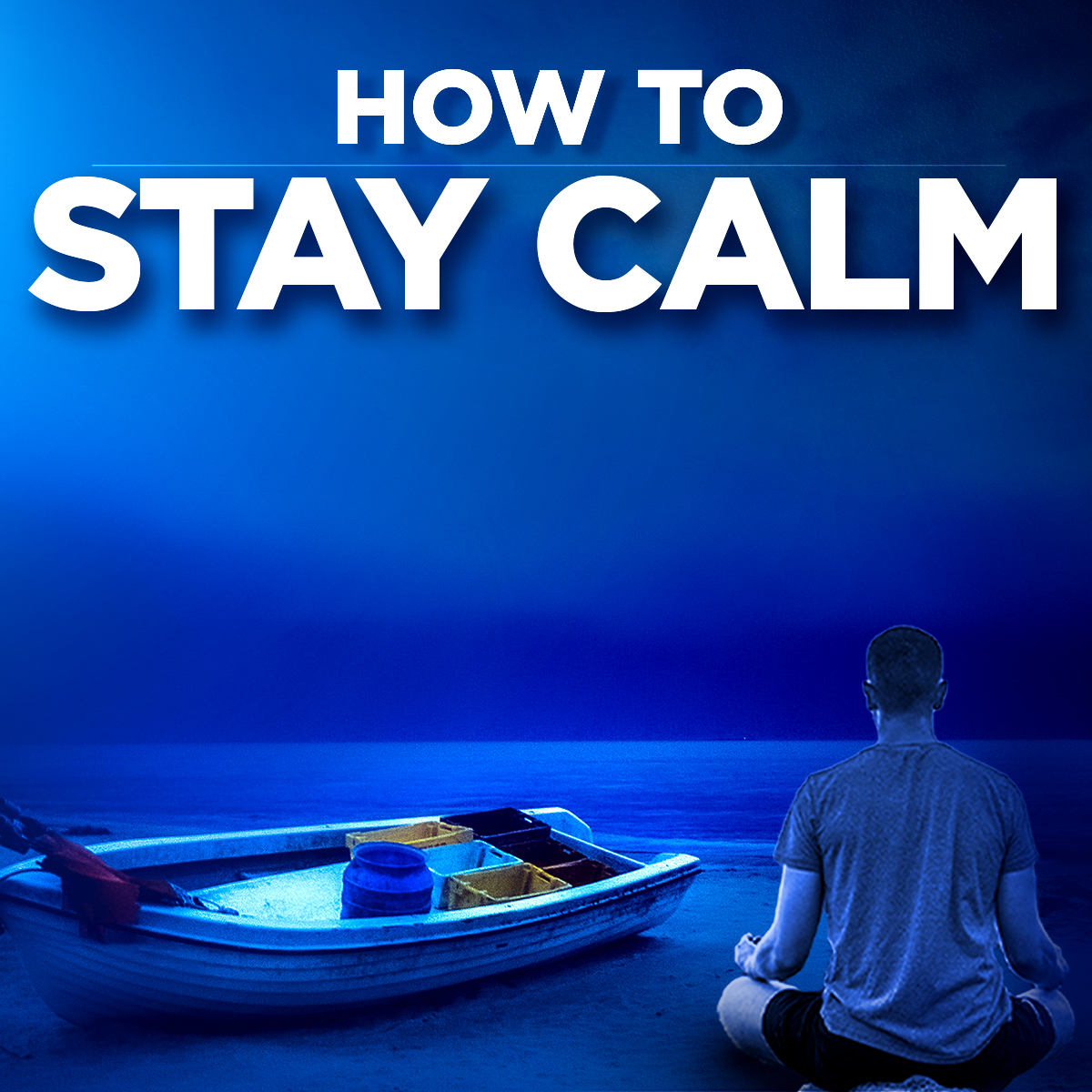 #310 How To Stay Calm (square)